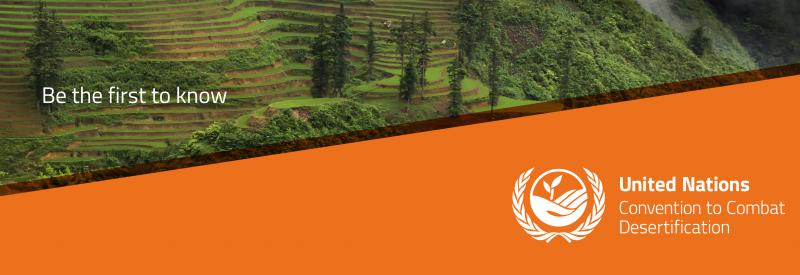 UNCCD Be the first to know