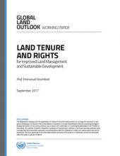 Land Tenure and Rights for Improved Land Management and Sustainable Development